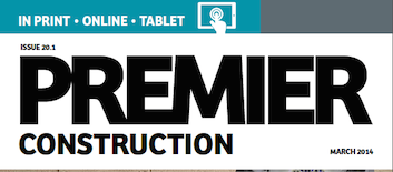 This month in Premier Construction Issue 20-1