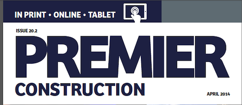 This month in Premier Construction Issue 20-2