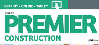 This month in Premier Construction Issue 20-4