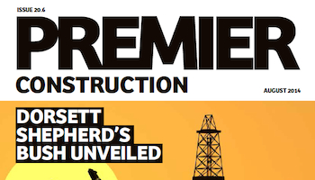 This month in Premier Construction Issue 20-6
