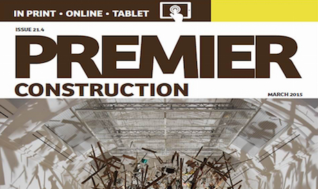 This month in Premier Construction Issue 21-4