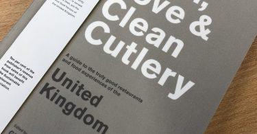 Truth, Love & Clean Cutlery: